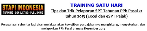 Training SPT Tahunan PPh Pasal 21 2013_1